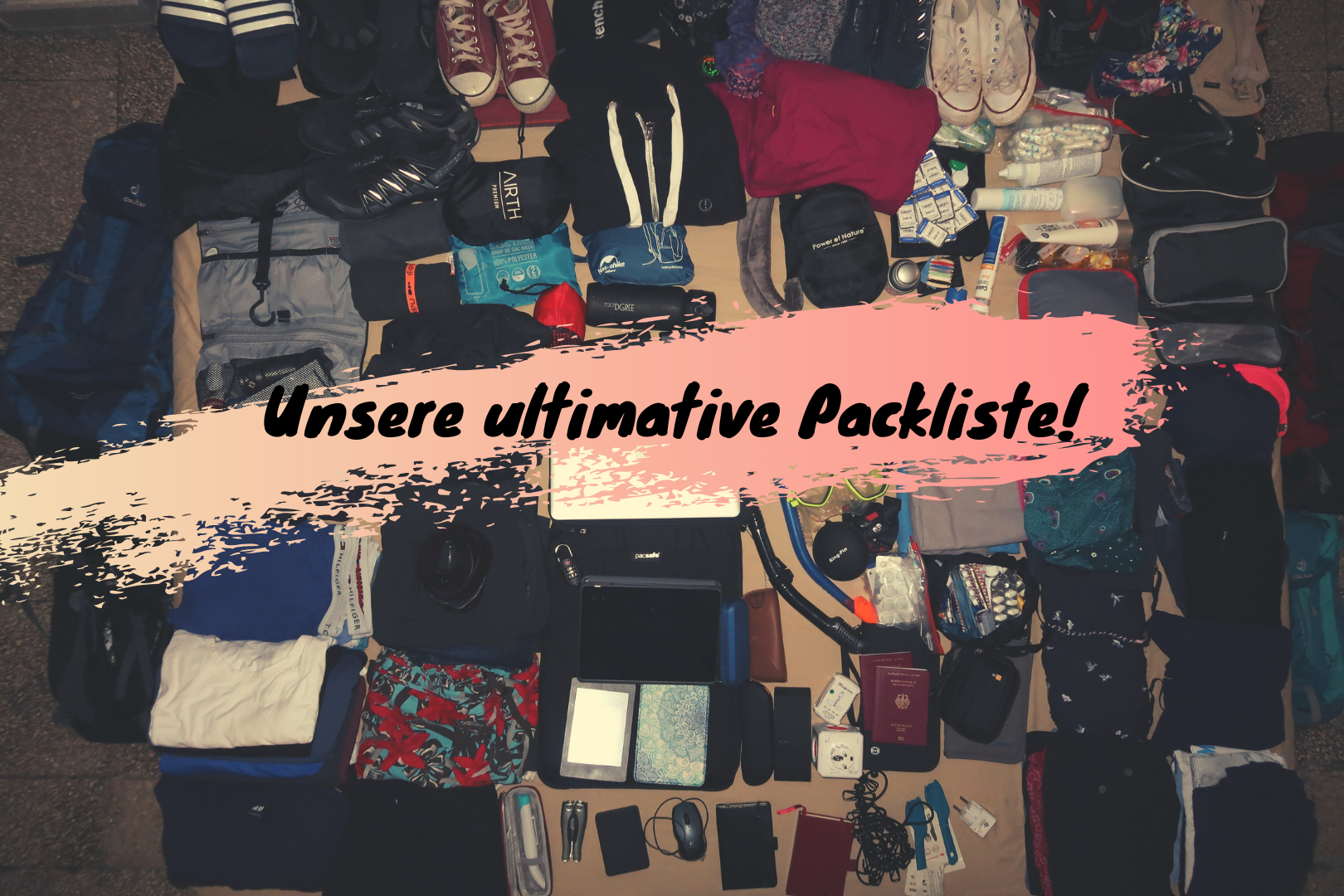 Unsere ultimative Packliste